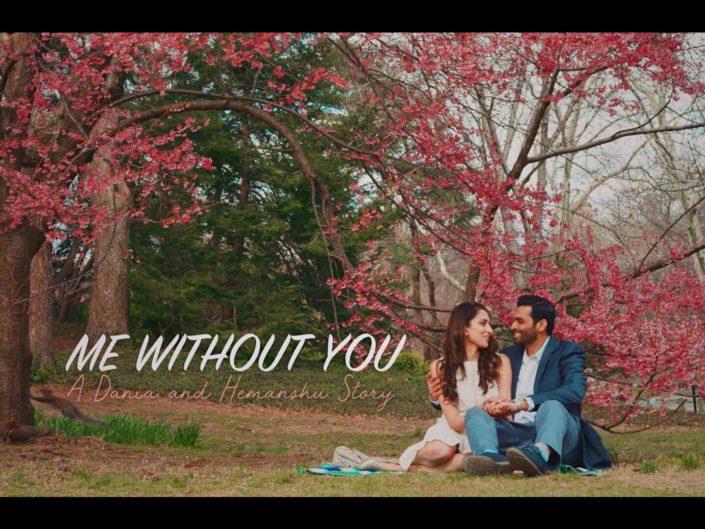 Me Without You – A Dania & Hemanshu Grand Entrance